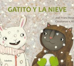 GATITO Y LA NIEVE / KITZING, CONSTANZE / V. FRANZ...