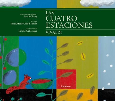 LAS CUATRO ESTACIONES /VIVALDI + CD /URBERUAGA, EMILIO ABAD /VARELA, JOSE ANTONIO /CHANG, SARAH