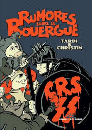RUMORES SOBRE EL ROUERGUE / CHRISTIN, JEAN PIERRE / TARDI, JACQUES