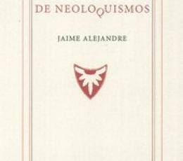 DICCIONARIO DE NEOLOQUISMOS / ALEJANDRE, JAIME