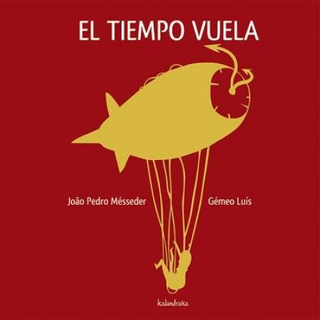 EL TIEMPO VUELA / MESSEDER, JOAO PEDRO / LUIS, GEMEO