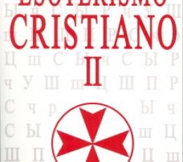ESOTERISMO CRISTIANO II / GUENON, RENE