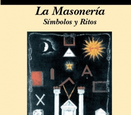 LA MASONERÍA. SIMBOLOS Y RITOS / FRANCISCO ARIZA