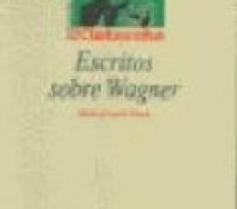 ESCRITOS SOBRE WAGNER / BIBLIOTECA NUEVA EDITORIAL