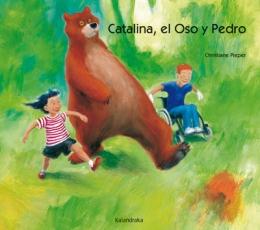 CATALINA EL OSO Y PEDRO / PIEPER, CHRISTIANE