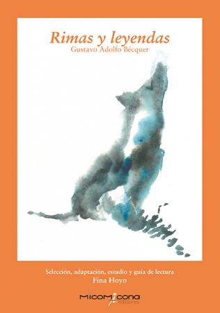 RIMAS Y LEYENDAS (MICOMICONA) / BECQUER, GUSTAVO ADOLFO