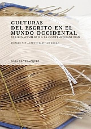 Novedad   Añadir CULTURAS DEL ESCRITO EN EL MUNDO OCCIDENTAL DEL RENACIMIENTO A LA CONTEMPORANEIDAD / CASTILLO GOMEZ, ANTONIO, ED.