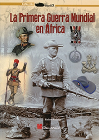 LA PRIMERA GUERRA MUNDIAL EN ÁFRICA / RODRIGO FERNANDEZ, RAFAEL