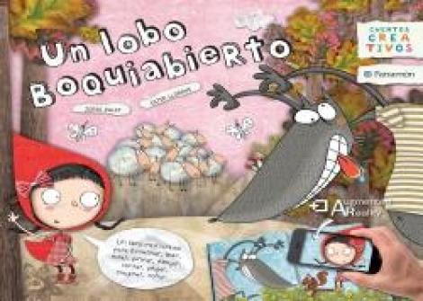 Novedad   Añadir UN LOBO BOQUIABIERTO/CUENTOS CREATIVOS ¡CON REALIDAD AUMENTADA! / LLORENS, ESTER / PALET, JORDI
