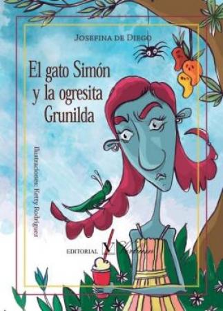 EL GATO SIMON Y LA OGRESITA GRUNILDA / DE DIEGO, JOSEFINA