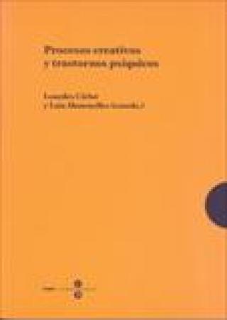 PROCESOS CREATIVOS Y TRASTORNOS PSIQUICOS / CIRLOT, LOURDES / MANONELLES, LAIA