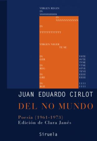 DEL NO MUNDO POESIA (1961-1973) / CIRLOT, JUAN EDUARDO