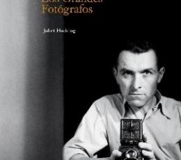 VIDAS DE LOS GRANDES FOTOGRAFOS / HACKING, JULIET
