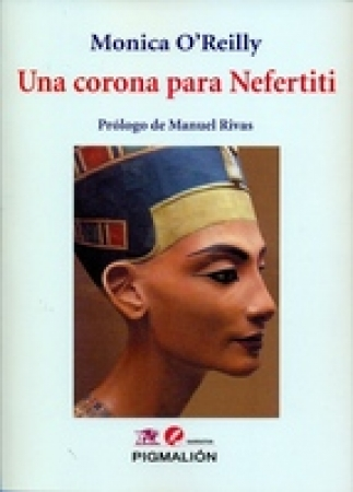 UNA CORONA PARA NEFERTITI / O'REILLY, MONICA