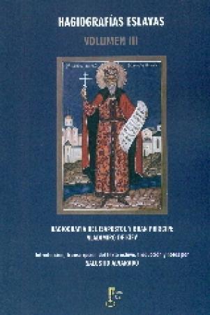 HAGIOGRAFIAS ESLAVAS III/HAGIOGRAFIA DEL ISAPOSTOL Y GRAN PRINCIPE VLADIMIRO DE KIEV / ALVARADO, SALUSTIO