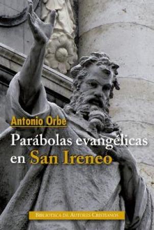 PARABOLAS EVANGELICAS EN SAN IRENEO /
