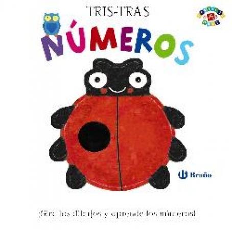 NUMEROS/TRIS-TRAS PROYECTO 0 A 3 AÑOS / POITIER, ANTON