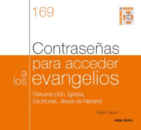 CONTRASEÑAS PARA ACCEDER A LOS EVANGELIOS / SEVIN, MARC