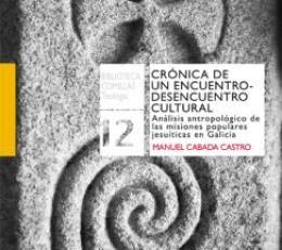 CRONICA DE UN ENCUENTRO-DESENCUENTRO CULTURAL /...