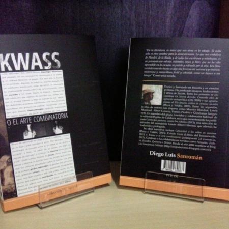 KWASS O EL ARTE COMBINATORIO / Diego Luis Sanromán