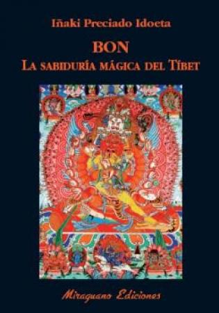 BON/LA SABIDURIA MAGICA DEL TIBET / PRECIADO IDOETA, IÑAKI
