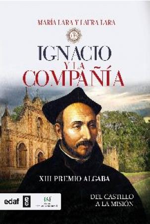 IGNACIO Y LA COMPAÑIA / LARA MARTINEZ, MARIA / LARA MARTINEZ, LAURA