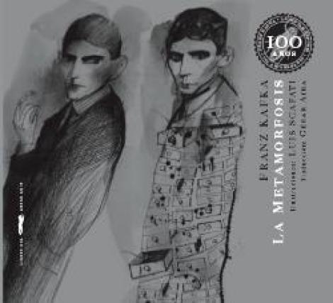 """LA METAMORFOSIS """"EDICION ESPECIAL 100 ANIVERSARIO"""" / KAFKA, FRANZ / SCAFATI, LUIS"""