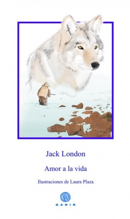 AMOR A LA VIDA / LONDON, JACK / PLAZA, LAURA