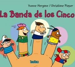 LA BANDA DE LOS CINCO / PIEPER, CHRISTIANE /...