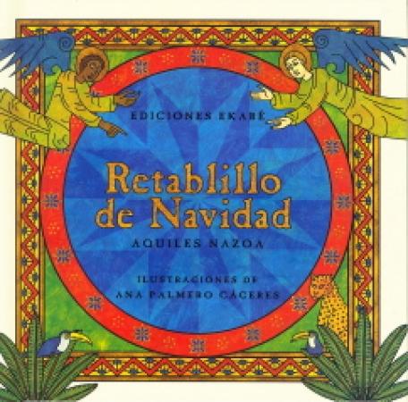 RETABLILLO DE NAVIDAD / NAZOA, AQUILES / PALMERO CACERES, ANA