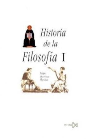 HISTORIA DE LA FILOSOFIA I (ISTMO) / MARTINEZ MARZOA, FELIPE