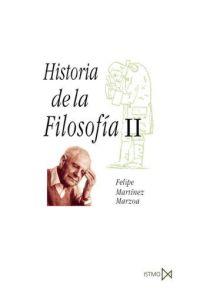HISTORIA DE LA FILOSOFIA II (ISTMO) / MARTINEZ MARZOA, FELIPE