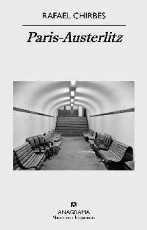 PARIS-AUSTERLITZ / CHIRBES MAGRANER, RAFAEL