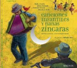 CANCIONES INFANTILES Y NANAS ZINGARAS+CD /...
