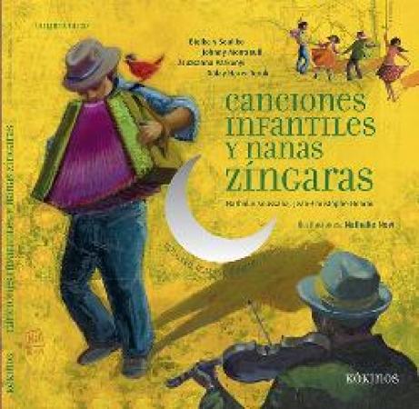 CANCIONES INFANTILES Y NANAS ZINGARAS+CD / SOUSSANA, NATHALIE  / HOARAU, JEAN-CHRISTOPHE