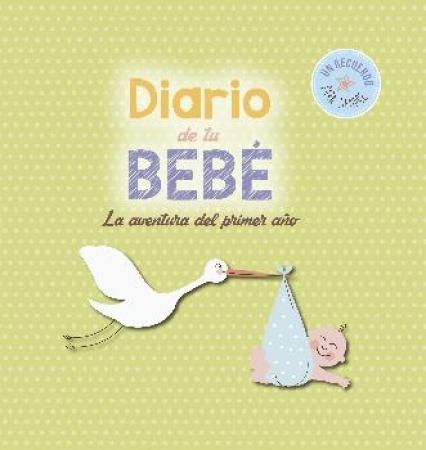 DIARIO DE TU BEBE / VV. AA.