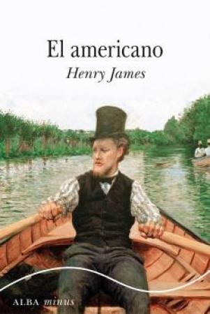 EL AMERICANO / JAMES, HENRY