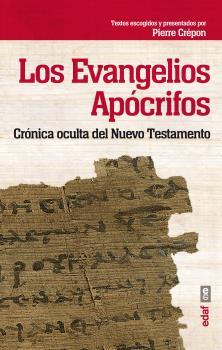 VANGELIOS APOCRIFOS, LOS/CRONICA OCULTA DEL NUEVO TESTAMENTO / CREPON, PIERRE