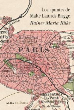 LOS APUNTES DE MALTE LAURIDS BRIGGE / RILKE, RAINER MARIA