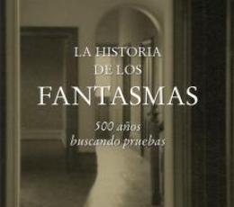 LA HISTORIA DE LOS FANTASMAS, LA/500 AÑOS BUSCANDO...