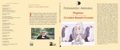 PINGÜINAS/UN ESCLAVO LLAMADO CERVANTES / FERNANDO ARRABAL