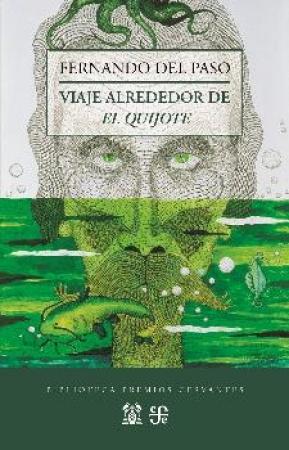 VIAJE ALREDEDOR DE EL QUIJOTE / DEL PASO MORANTE, FERNANDO