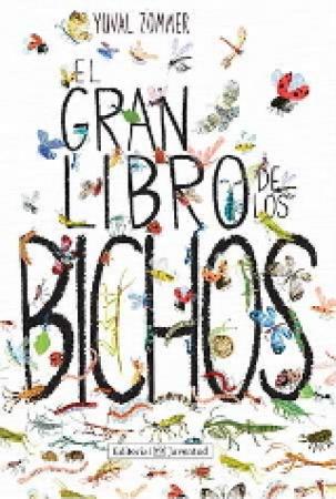 EL GRAN LIBRO DE LOS BICHOS / ZOMMER, YUVAL