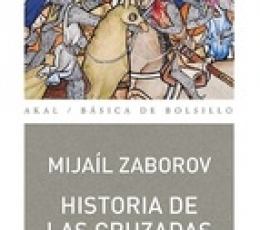 HISTORIA DE LAS CRUZADAS / ZABOROV, MIJAIL