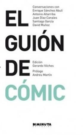 EL GUION DE COMIC / VV. AA.
