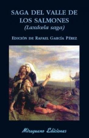 SAGA DEL VALLE DE LOS SALMONES (LAXDOELA SAGA)  / GARCIA PEREZ, RAFAEL