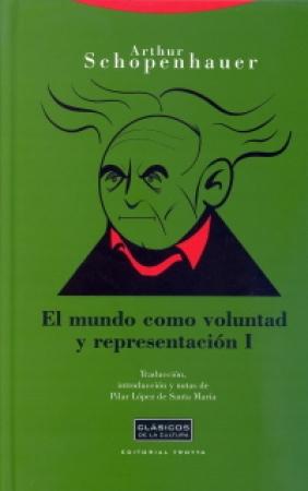 EL MUNDO COMO VOLUNTAD Y REPRESENTACION / SCHOPENHAUER, ARTHUR