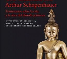 CONVERSACIONES CON ARTHUR SCHOPENHAUER /...