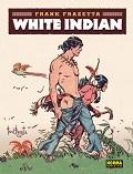 WHITE INDIAN / FRAZETTA, FRANK