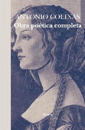 OBRA POETICA COMPLETA/ANTONIO COLINAS / ANTONIO COLINAS